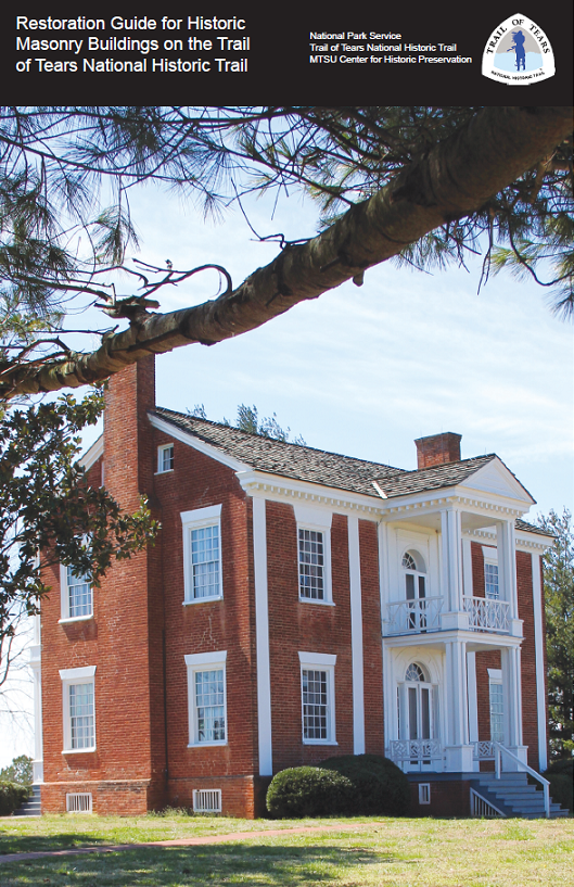 Restoration Guide for Historic Masonry Buildings on the Trail of Tears