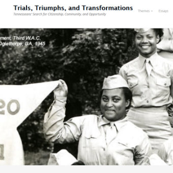 Trials, Triumphs, and Transformations: Tennesseans' Search for Citizenship, Community, and Opportunity